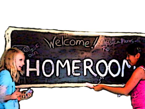 """Homeroom"""